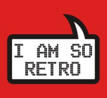 I AM SO RETRO by Bubble-Tees.com Kids Clothes