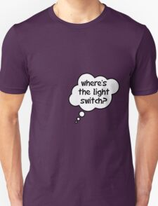 Pregnancy Message from Baby - Where's The Light Switch? by Bubble-Tees.com Unisex T-Shirt