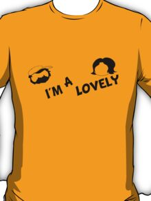 I'm A Lovely (Jon) T-Shirt