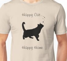 Happy Cat . Happy Home Unisex T-Shirt