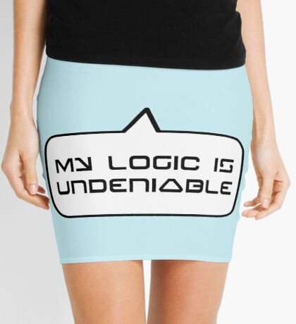MY LOGIC IS UNDENIABLE by Bubble-Tees.com Mini Skirt