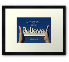 ~ Believe in Your Dreams ~ Framed Print