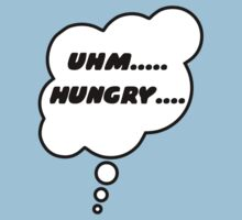 UHM.... HUNGRY.... by Bubble-Tees.com Kids Tee