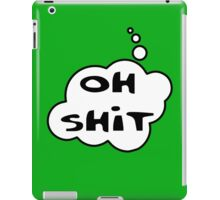 OH SH!T by Bubble-Tees.com iPad Case/Skin