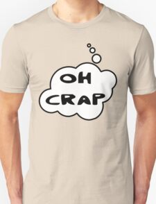 OH CRAP by Bubble-Tees.com T-Shirt