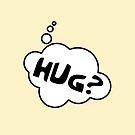 HUG? by Bubble-Tees.com by Bubble-Tees