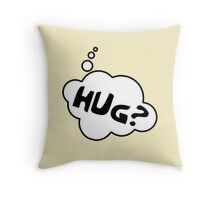 HUG? by Bubble-Tees.com Throw Pillow