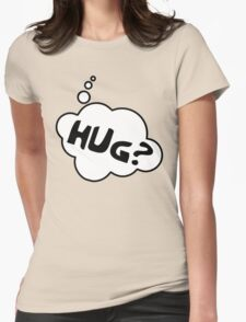 HUG? by Bubble-Tees.com T-Shirt