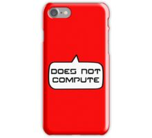 Does Not Compute by Bubble-Tees.com iPhone Case/Skin