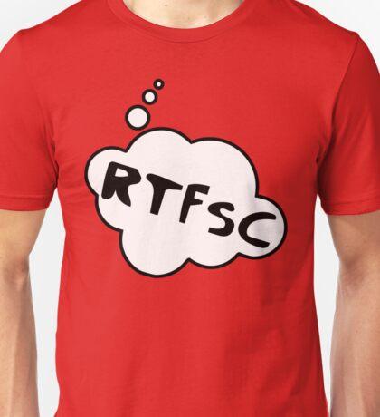 RTFSC by Bubble-Tees.com Unisex T-Shirt