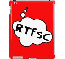 RTFSC by Bubble-Tees.com iPad Case/Skin