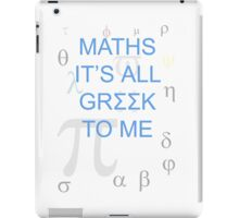 Maths It's All Greek To Me iPad Case/Skin