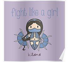 Fight Like a Girl - Mortal Kombat's Kitana Poster