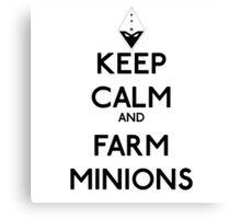 Keep calm and farm minions - League of legends Canvas Print