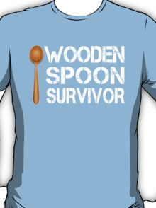 Wooden Spoon Survivor Funny Birthday Gift T-Shirt