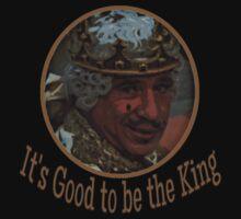 Mel Brooks - Good to be King T-Shirt