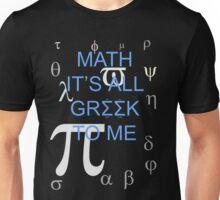 Math It's All Greek To Me Unisex T-Shirt