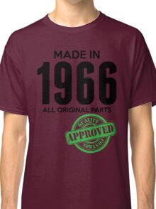 Made In 1966 All Original Parts - Quality Control Approved Classic T-Shirt