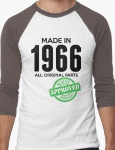 Made In 1966 All Original Parts - Quality Control Approved Men's Baseball ¾ T-Shirt