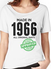 Made In 1966 All Original Parts - Quality Control Approved Women's Relaxed Fit T-Shirt