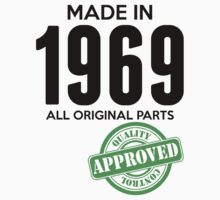 Made In 1969 All Original Parts - Quality Control Approved by LegendTLab