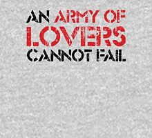 an army of lovers cannot fail - light version T-Shirt