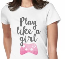 Play Like a Girl Womens Fitted T-Shirt