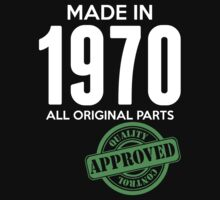 Made In 1970 All Original Parts - Quality Control Approved by LegendTLab