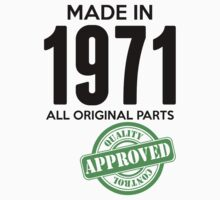 Made In 1971 All Original Parts - Quality Control Approved by LegendTLab