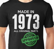 Made In 1973 All Original Parts - Quality Control Approved Unisex T-Shirt