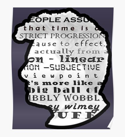 Doctor Who Quote -Timey Wimey  Poster