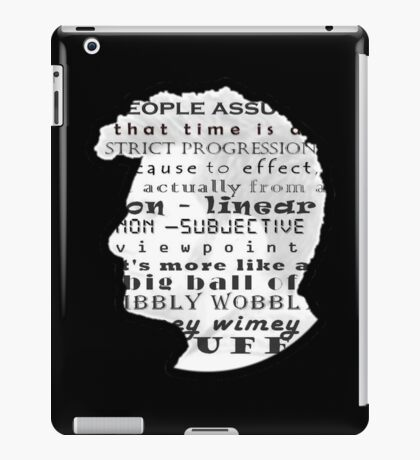 Doctor Who Quote -Timey Wimey  iPad Case/Skin