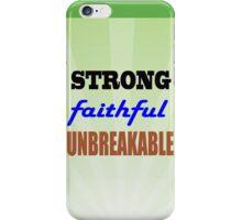 Strong Faithful Unbreakable iPhone Case/Skin