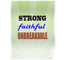 Strong Faithful Unbreakable Poster