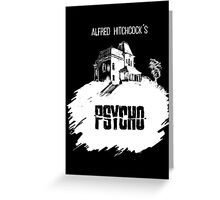 Alfred Hitchcock's Psycho by Burro! (black tee version) Greeting Card