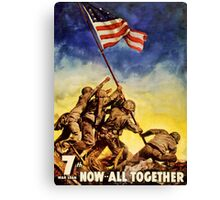 Now all together Vintage War Poster Restored Canvas Print