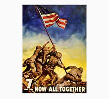Now all together Vintage War Poster Restored T-Shirt