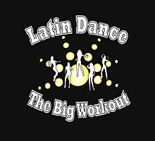 Latin Dance - The Big Workout T-shirt Hoodie