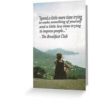 The Breakfast Club 2 Greeting Card