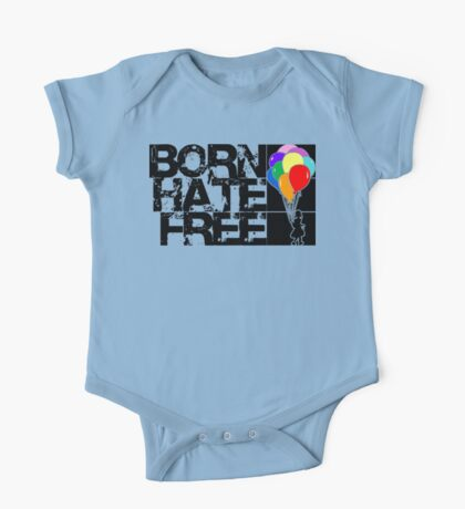 born hate free One Piece - Short Sleeve