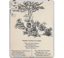 Miniature Under the Window Pictures & Rhymes for Children Kate Greenaway 1880 0026 Three Little Sailors iPad Case/Skin