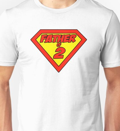 Superdad Father of 2 Unisex T-Shirt