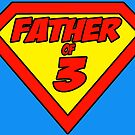 Superdad Father of 3 by Brett Gilbert