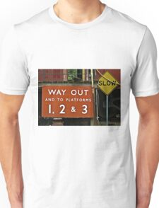 Way Out Sign Unisex T-Shirt