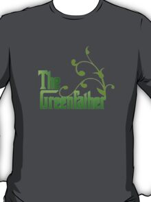 The Greenfather T-Shirt