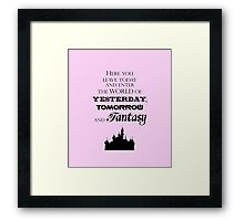 Here You Leave Today... (2) Framed Print