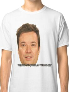 jimmy fallon Classic T-Shirt