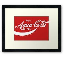 Enjoy Aqua-Cola - Courtesy of Citadel Framed Print