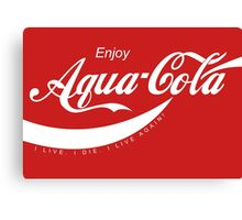Enjoy Aqua-Cola - Courtesy of Citadel Canvas Print