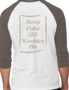 Keep Calm and Wookiee On Men's Baseball ¾ T-Shirt